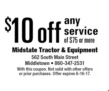 $10 off any service of $75 or more. With this coupon. Not valid with other offers or prior purchases. Offer expires 6-16-17.