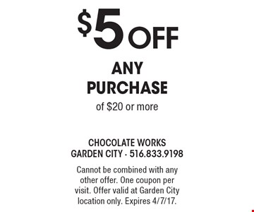 $5 off any purchase of $20 or more. Cannot be combined with any other offer. One coupon per visit. Offer valid at Garden City location only. Expires 4/7/17.