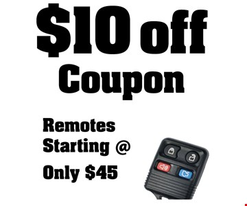 $10 off coupon. Remotes starting at only $45.