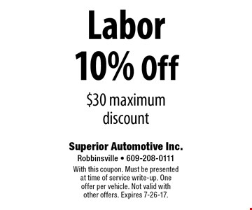 10% Off Labor. $30 maximum discount. With this coupon. Must be presented at time of service write-up. One offer per vehicle. Not valid with other offers. Expires 7-26-17.