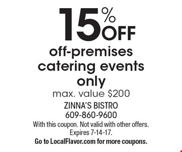 15% OFF off-premises catering events only. Max. value $200. With this coupon. Not valid with other offers. Expires 7-14-17. Go to LocalFlavor.com for more coupons.