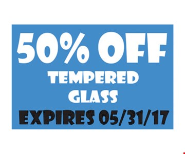 50% OFF Tempered Glass
