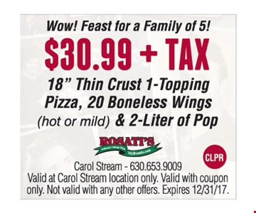 """$30.99 + TAX 18"""" Thin Crust 1-Topping Pizza, 20 Boneless Wings (hot or mild) & 2-Liter of Pop"""