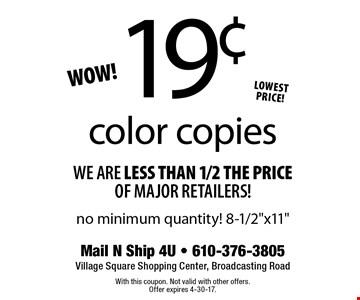 19¢ color copies no minimum quantity! 8-1/2