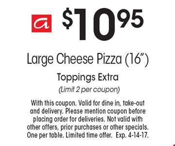 $10.95 Large Cheese Pizza (16