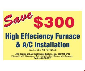 Save $300 High Efficiency Furnace & AC Installation
