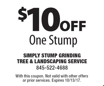$10 off one stump. With this coupon. Not valid with other offers or prior services. Expires 10/13/17.
