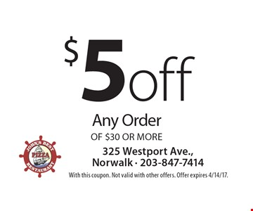 $5 off any order of $30 or more. With this coupon. Not valid with other offers. Offer expires 4/14/17.
