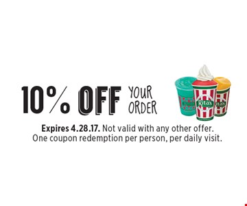 10% off YOUR ORDER. Expires 4.28.17. Not valid with any other offer. One coupon redemption per person, per daily visit.