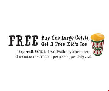 Buy One Large Gelati, Get A Free Kid's Ice FREE. Expires 8.25.17. Not valid with any other offer. One coupon redemption per person, per daily visit.