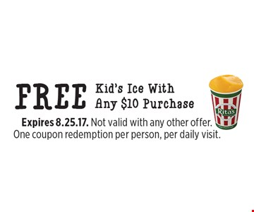 FREE Kid's Ice With Any $10 Purchase. Expires 8.25.17. Not valid with any other offer. One coupon redemption per person, per daily visit.