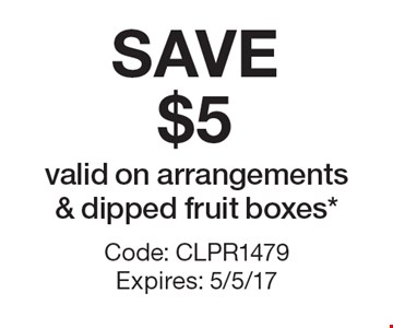SAVE $5 valid on arrangements & dipped fruit boxes*. Code: CLPR1479 Expires: 5/5/17*Cannot be combined with any other offer. Restrictions may apply. See store for details. Edible®, Edible Arrangements®, the Fruit Basket Logo, and other marks mentioned herein are registered trademarks of Edible Arrangements, LLC. © 2017 Edible Arrangements, LLC. All rights reserved.