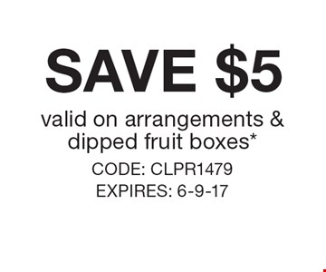 Save $5 valid on arrangements & dipped fruit boxes*. CODE: CLPR1479 EXPIRES: 6-9-17. *Cannot be combined with any other offer. Restrictions may apply. See store for details. Edible®, Edible Arrangements®, the Fruit Basket Logo, and other marks mentioned herein are registered trademarks of Edible Arrangements, LLC. © 2017 Edible Arrangements, LLC. All rights reserved.