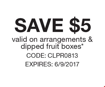 save $5 valid on arrangements & dipped fruit boxes*. CODE: CLPR0813 EXPIRES: 6/9/2017 *Cannot be combined with any other offer. Restrictions may apply. See store for details. Edible®, Edible Arrangements®, the Fruit Basket Logo, and other marks mentioned herein are registered trademarks of Edible Arrangements, LLC. © 2017 Edible Arrangements, LLC. All rights reserved.