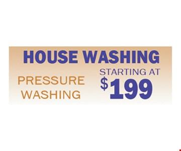 House washing, starting at $199.