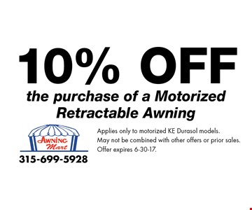 10% Off the purchase of a Motorized Retractable Awning. Applies only to motorized KE Durasol models. May not be combined with other offers or prior sales.Offer expires 6-30-17.