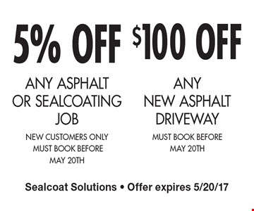 5% OFFANY NEW ASPHALT DRIVEWAY new customers only 