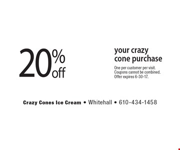 20% off your crazy cone purchase. One per customer per visit. Coupons cannot be combined. Offer expires 6-30-17.