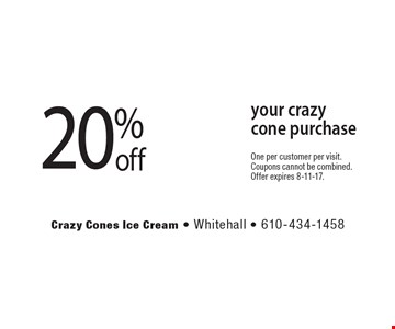 20% off your crazy cone purchase. One per customer per visit. Coupons cannot be combined. Offer expires 8-11-17.