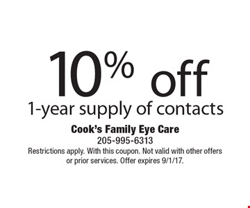 10% off 1-year supply of contacts. Restrictions apply. With this coupon. Not valid with other offers or prior services. Offer expires 9/1/17.