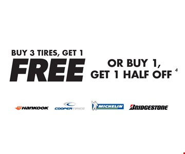 Buy 3 Tires, Get 1 Free  OR  Buy 1, Get 1 Half Off. Minimum purchase of $150 before tax required. Valid on select tires. Valid at participating locations only. See center manager for complete details. Expires 6-11-17.