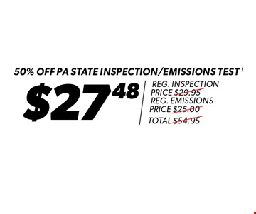 50% off PA state inspection/emissions test - $27.48! Reg. inspection price $29.95. Reg. emissions price $25.00. Total $54.95. Expires 8-11-17.