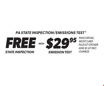 PA State Inspection/Emissions test 1 $29.95 Emission Test. FREE State Inspection. Pass or fail most cars Plus $7 StickerAnd $1.67 MCI Charge. Additional disposal and shop supply fees may apply. Coupon must be presented at time of estimate. Valid on most cars and light trucks at participating Meineke U.S. locations only. Not valid with any other offers, special order parts or warranty work. See center manager for complete details. No cash value. Void where prohibited. Limited time offer. Offer expires 10-13-17.