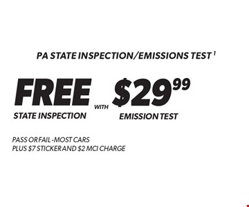 PA State Inspection/Emissions Test. 1 Free State Inspection With Emission Test $29.99 Pass or fail -most cars Plus $7 Sticker And $2 MCI Charge. Additional disposal and shop supply fees may apply. Coupon must be presented at time of estimate. Valid on most cars and light trucks at participating Meineke U.S. locations only. Not valid with any other offers, special order parts or warranty work. See center manager for complete details. No cash value. Void where prohibited. Limited time offer. Offer expires 10/31/17.