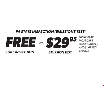 PA State Inspection/Emissions test - FREE State Inspection With $29.95 Emission Test. Pass or fail most cars Plus $7 Sticker And $1.67 MCI Charge. Additional disposal and shop supply fees may apply. Coupon must be presented at time of estimate. Valid on most cars and light trucks at participating Meineke U.S. locations only. Not valid with any other offers, special order parts or warranty work. See center manager for complete details. No cash value. Void where prohibited. Limited time offer. Offer expires 12/15/17.