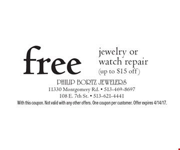 Free jewelry or watch repair (up to $15 off). With this coupon. Not valid with any other offers. One coupon per customer. Offer expires 4/14/17.