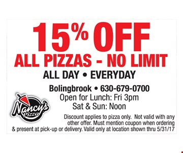 15% off all pizzas- no limit