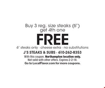 FREE Buy 3 reg. size steaks (6