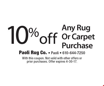 10% off Any Rug Or Carpet Purchase. With this coupon. Not valid with other offers or prior purchases. Offer expires 4-30-17.