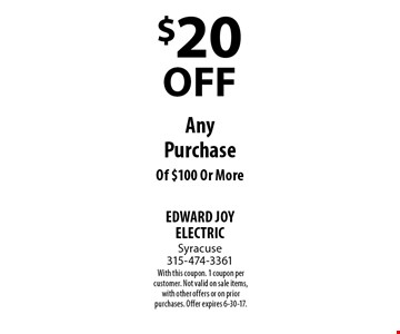 $20 OFF Any Purchase Of $100 Or More. With this coupon. 1 coupon per customer. Not valid on sale items, with other offers or on prior purchases. Offer expires 6-30-17.