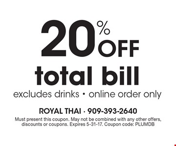 20% off total bill. Excludes drinks. Online order only. Must present this coupon. May not be combined with any other offers, discounts or coupons. Expires 5-31-17. Coupon code: PLUMDB