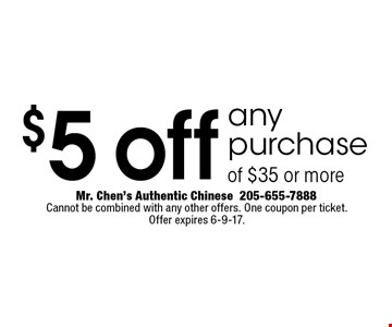 $5 off any purchase of $35 or more. Cannot be combined with any other offers. One coupon per ticket. Offer expires 6-9-17.