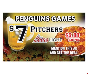 $7 Pitchers and $5 Bar Pies