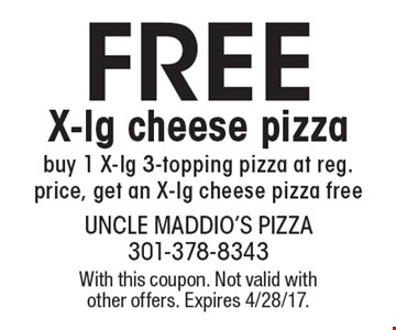 Free X-Lg cheese pizza. Buy 1 X-Lg 3-topping pizza at reg. price, get an X-Lg cheese pizza free. With this coupon. Not valid with other offers. Expires 4/28/17.