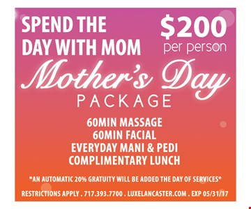 Mother's Day Package $200 per person