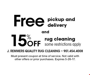 15% Off rug cleaning, some restrictions apply, AND Free pickup and delivery. Must present coupon at time of service. Not valid with other offers or prior purchases. Expires 5-26-17.