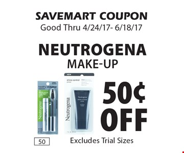 50¢ off Neutrogena make-up. Excludes Trial Sizes. SAVEMART COUPON. Good Thru 4/24/17- 6/18/17