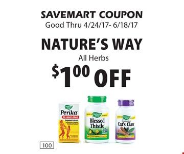 $1.00 Off Nature's Way. All Herbs. SAVEMART COUPON. Good Thru 4/24/17- 6/18/17