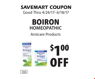 $1.00 Off Boiron Homeopathic. Arnicare Products. SAVEMART COUPON. Good Thru 4/24/17- 6/18/17.