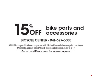 15% off bike parts and accessories. With this coupon. Limit one coupon per visit. Not valid on sale items or prior purchases or layaway. Cannot be combined. 1 coupon per person. Exp. 9-8-17.Go to LocalFlavor.com for more coupons.