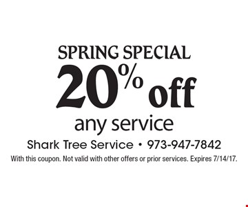 Spring Special. 20% off any service. With this coupon. Not valid with other offers or prior services. Expires 7/14/17.