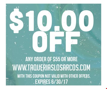 $10 off any order of $55 or more