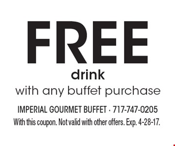 Free drink with any buffet purchase. With this coupon. Not valid with other offers. Exp. 4-28-17.