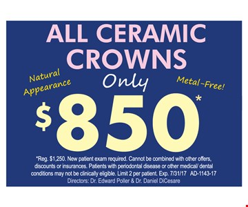 Ceramic crowns for $850.