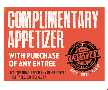 Complimentary Appetizer with Purchase of any Entree