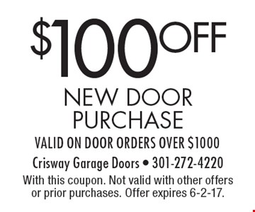 $100off new door purchase valid on door orders over $1000. With this coupon. Not valid with other offers or prior purchases. Offer expires 6-2-17.